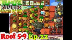 Plants vs. Zombies - All Roof Zombies - Roof 5-9 - Classic PC HD (Ep