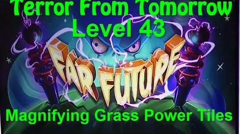 Terror From Tomorrow Level 43 Magnifying Grass Power Tiles Plants vs Zombies 2 Endless