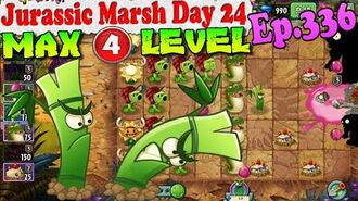 Plants vs. Zombies 2 (China) - Bamboo Brother MAX 4 level - Jurassic Marsh Day 24 (Ep.336)