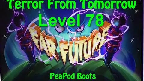 Terror From Tomorrow Level 78 PeaPod Boots Fire Day Plants vs Zombies 2 Endless GamePlay Walkthrough