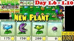 Plants vs. Zombies - New Plants - Day 1-6 - Day 1-10 - Classic PC HD (Ep