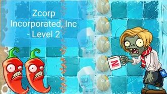 PvZ 2 (Penny's Pursuit) Zcorp Incorporated, Inc. - Level 2 Spicy Difficulty Walkthrough-2