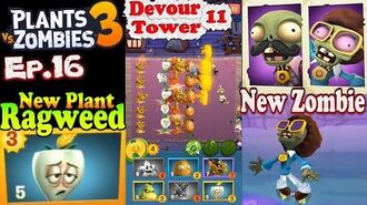 Plants vs. Zombies 3 - New plant Ragweed - Devour Tower 11 (Ep.16)