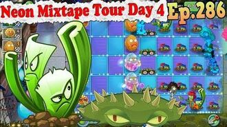 Plants vs. Zombies 2 (China) - Celery Stalker and Spikeweed - Neon Mixtape Tour Day 4 (Ep.286)