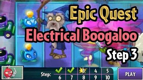 Plants vs Zombies 2- Epic Quest Electrical Boogaloo - Step 3-0