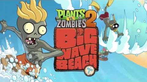 Plants Vs Zombies 2 Music - Big Wave Beach Ultimate Battle (Waves & Splash SFX) ☿ HD ☿