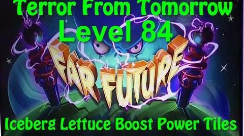 Terror From Tomorrow Level 84 Iceberg Lettuce Boost Power Tiles Plants vs Zombies 2 Endless GamePlay