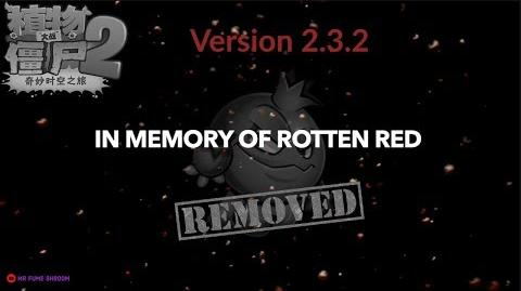 RottenRed Removed RIP - Plants Vs Zombies 2 Chinese Version 2.3.2 new update In memory of RottenRed