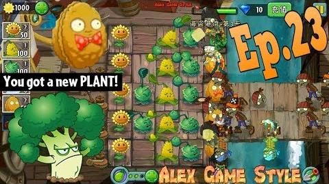 Plants vs. Zombies 2 (Chinese) Got a New Plant Vigorous Broccoli Pirate Seas Day 3 (Ep