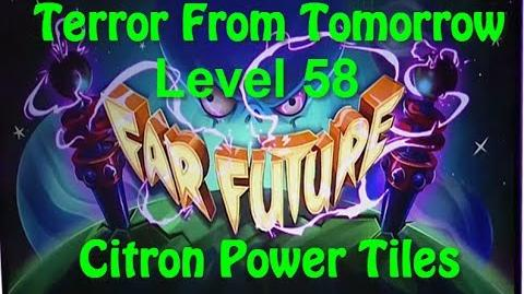 Terror From Tomorrow Level 58 Citron Power Tiles Plants vs Zombies 2 Endless