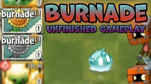 PvZ2 - Burnade Unfinished Gameplay - 6.9.1