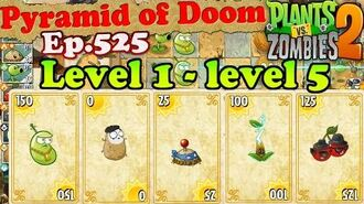 Plants vs. Zombies 2 - Pyramid of Doom Level 1 - level 5 - Endless Mode (Ep.525)