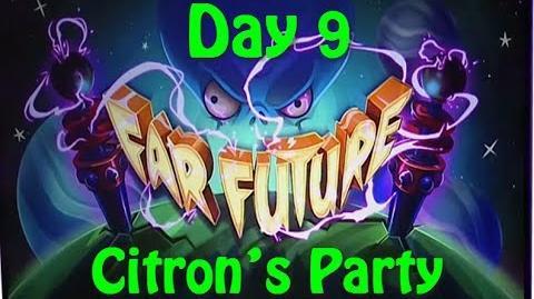 Far Future Day 9 - Citron's Party - Plants vs Zombies 2