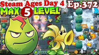 Plants vs. Zombies 2 (China) - Lava Guava MAX 5 level - Steam Ages Day 4 (Ep.372)