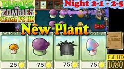Plants vs. Zombies - New Night Plants - Night 2-1 - Night 2-5 - Classic PC HD (Ep
