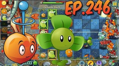 Plants vs. Zombies 2 E.M.Peach, Blover, Citron and Laser Bean - Far Future Day 11 (Ep