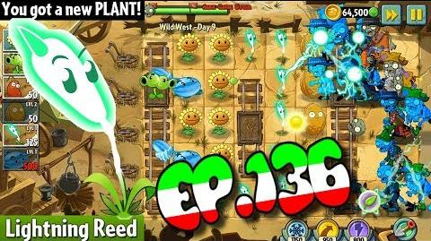 Plants vs. Zombies 2 Got a new Plant Lightning Reed Wild West Day 9 (Ep