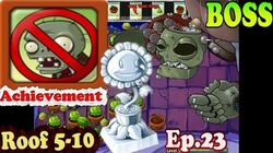 Plants vs. Zombies - Final BOSS - Achievement Home Lawn Security Roof 5-10 (Ep