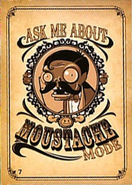Ask me about mustache mode card
