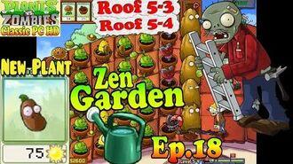 Plants vs. Zombies - New Coffee Bean - Unlocked Zen Garden - Roof 5-3 - Roof 5-4 - PC HD (Ep.18)