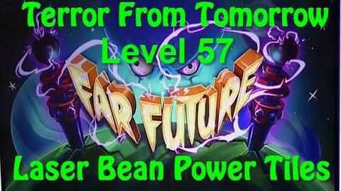 Terror From Tomorrow Level 57 Laser Bean Power Tiles Plants vs Zombies 2 Endless