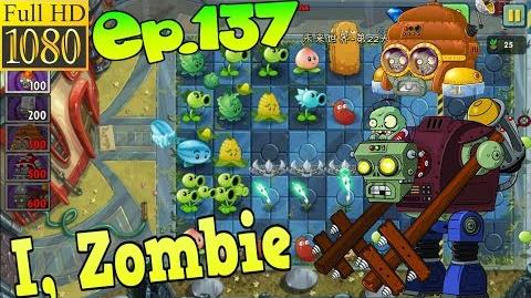 Plants vs. Zombies 2 (China) - I, Zombie Level 2 - Far Future Day 22 (Ep