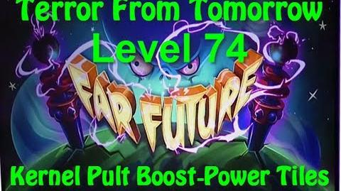 Terror From Tomorrow Level 74 Kernel Pult Boost-Power Tiles Plants vs Zombies 2 Endless GamePlay