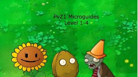 PvZ1 Microguides - Level 1-4