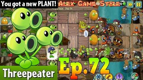 Plants vs. Zombies 2 Got a New Plant Threepeater Pirate Seas Day 14 (Ep.72)