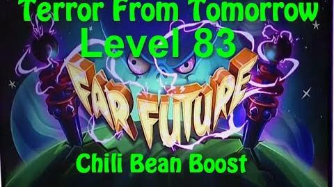Terror From Tomorrow Level 83 Chili Bean Boost Plants vs Zombies 2 Endless GamePlay