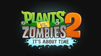 Plants Vs. Zombies 2 Music - Far Future- Demonstration Mini-Game