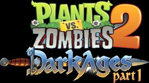 Plants Vs Zombies 2 Music - Dark Ages Theme ☿ HD ☿