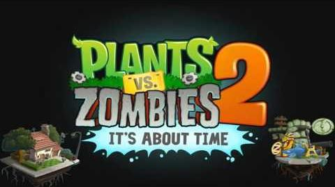 Plants Vs Zombies 2 Music - Modern Day Theme ☿ HD ☿