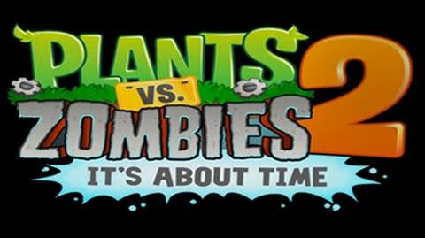 PvZ 2 It's about time - Ancient Egypt 1-2
