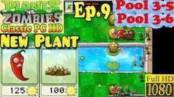 Plants vs. Zombies - New Jalapeno Spikeweed - Pool 3-5 - Pool 3-6 - Classic PC HD (Ep