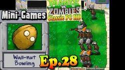 Plants vs. Zombies - Wall-nut Bowling Mini-Games - Classic PC HD (Ep