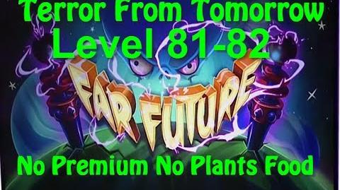Terror From Tomorrow Level 81-82 No Premium No Plants Food Plants vs Zombies 2 Endless GamePlay