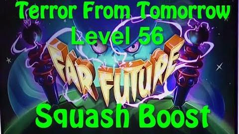 Terror From Tomorrow Level 56 Squash Boost Plants vs Zombies 2 Endless