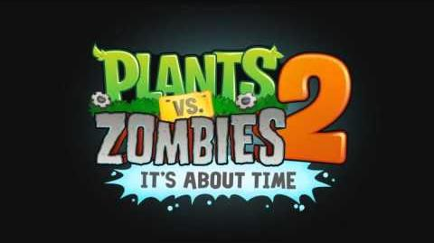 Plants Vs Zombies 2 Music - Dr