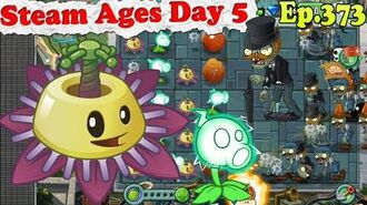 Plants vs. Zombies 2 (China) - Passionflower - Steam Ages Day 5 (Ep.373)