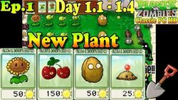 Plants vs. Zombies - New Sunflower Cherry Bomb Wall-nut Potato Mine - Day 1-1 - Day 1-5 (Ep