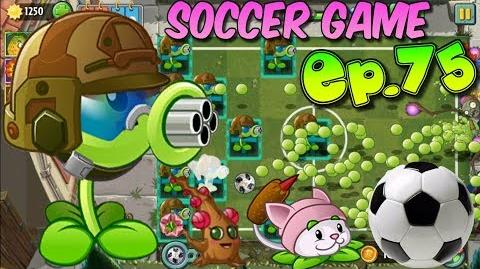 Plants vs. Zombies 2 (China) - SOCCER Game - Pretty Little Plum, Cattail, Gatling Pea (Ep