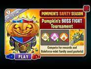 Pumpkin's Safety Season - Pumpkin's BOSS FIGHT Tournament