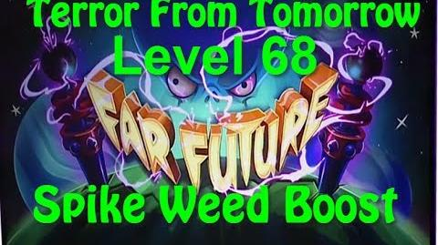 Terror From Tomorrow Level 68 Spike Weed Boost Plants vs Zombies 2 Endless Walkthrough