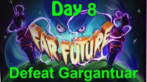 Far Future Day 8 - Defeat Gargantuar - Plants vs Zombies 2