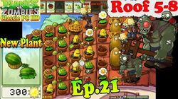 Plants vs. Zombies - New Melon-pult - New Gargantuar - Roof 5-8 - Classic PC HD (Ep