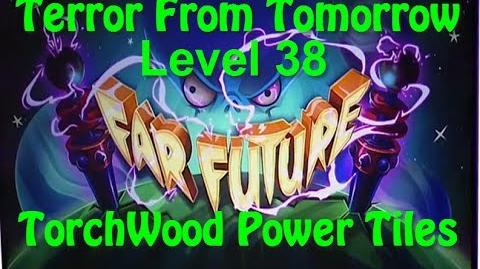 Terror From Tomorrow Level 38 TorchWood Power Tiles Plants vs Zombies 2 Endless
