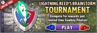 Lightning Reed´s Brainstorm Tournament