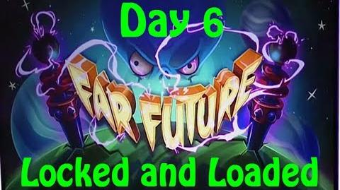 Far Future Day 6 - Locked and Loaded - Plants vs Zombies 2