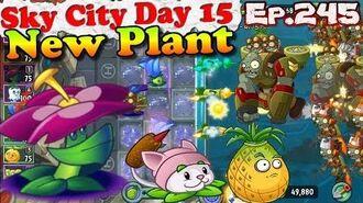 Plants vs. Zombies 2 (China) - New Plant Grimrose - Sky City Day 15 (Ep.245)